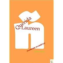 Querida Laureen - Un guiri en Antequera (Spanish Edition) May 10, 2013