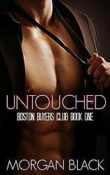 Untouched (Billionaire Romance) (Boston Buyer's Club Book 1)