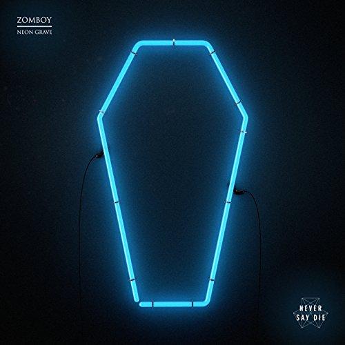 Neon Grave [Explicit]