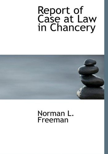 Report of Case at Law in Chancery pdf