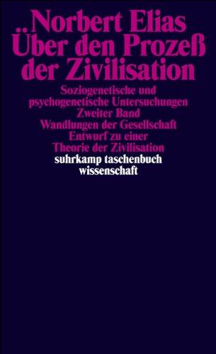 Über den Prozeß der Zivilisation: Soziogenetische und psychogenetische Untersuchungen. 2 Bände in Kassette (suhrkamp taschenbuch wissenschaft)