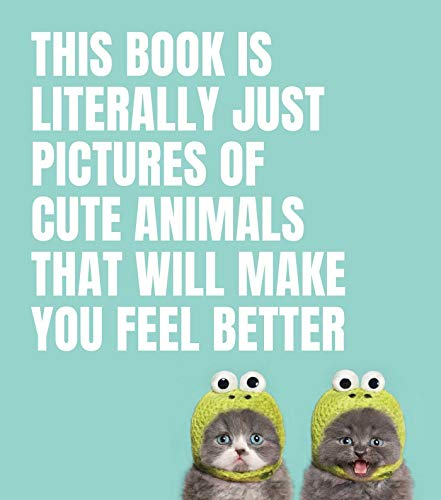 This zoological and photographic odyssey documents the cutest, cuddliest, and silliest animals of all time, to brighten up the days of humans across the world.As its name subtly suggests, this book features eighty pictures of excessively cute animals...