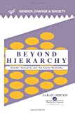 Beyond Hierarchy : Gender, Sexuality and the Social Economy, Oerton, Sarah, 0748403523