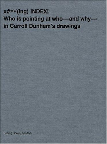 Read Online Carroll Dunham: Index pdf epub