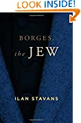 #6: Borges, the Jew (Suny Series in Latin American and Iberian Thought and Culture)