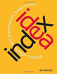 Idea Index: Graphic Effects and Typographic Treatments