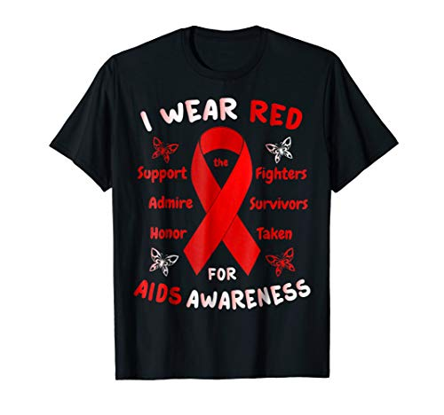 I Wear Red For Aids Awareness T-Shirt HIV Red Ribbon -