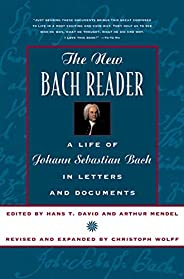 The New Bach Reader the New Bach Reader