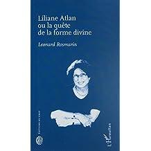 Liliane Atlan ou la quête de la forme divine