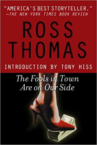 Image result for the fools in town are on our side ross thomas