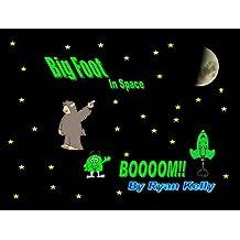 Bigfoot in Space