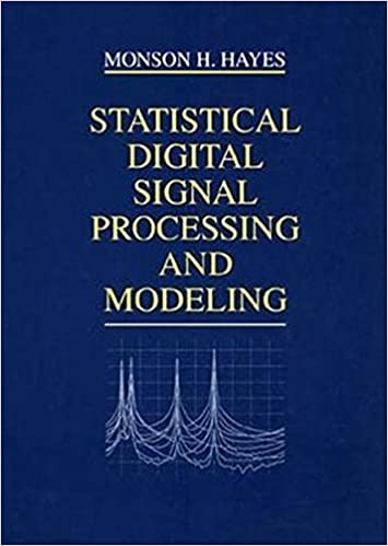 Statistical digital signal processing and modeling monson h hayes statistical digital signal processing and modeling monson h hayes 9780471594314 books amazon fandeluxe Choice Image