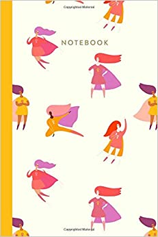 """Notebook: 6 X 9"""" Journal With 110 Lightly Lined College Ruled Pages And Fun Cover With Female Empowerment Superhero Illustration - Manuales en línea descarga gratuita pdf"""