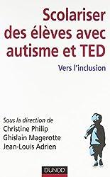 Scolariser des élèves avec autisme et TED - Vers l'inclusion