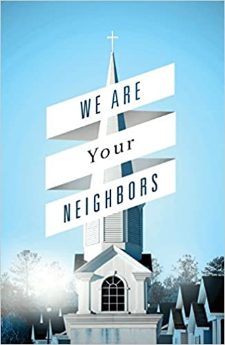 Pack of 25 We Are Your Neighbors