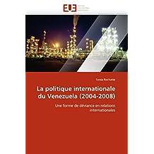 LA POLITIQUE INTERNATIONALE DU VENEZUELA  200