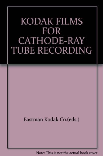 KODAK FILMS FOR CATHODE-RAY TUBE RECORDING