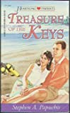 Treasure of the Keys, Stephen A. Papuchis, 1577480694