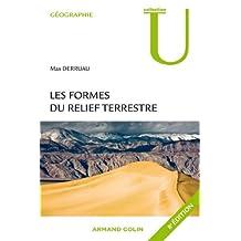 Les formes du relief terrestre : Notions de géomorphologie (Géographie) (French Edition)