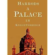 Harrods: A Palace in Knightsbridge