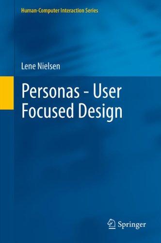 Download Personas – User Focused Design: 15 (Human-Computer Interaction Series) Pdf