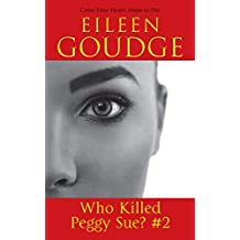 Cross Your Heart, Hope to Die (Who Killed Peggy Sue Book 2)