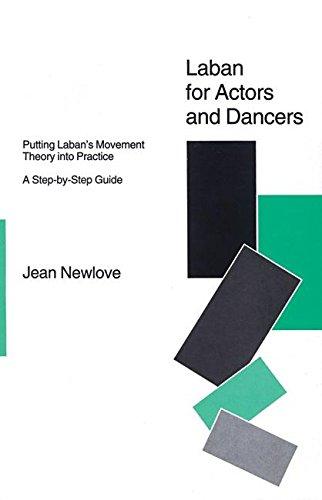 Laban For Actors And Dancers