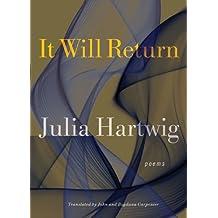 It Will Return: Poems