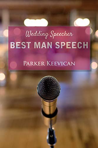 Wedding Speecher Best Man Speech