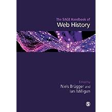 THE SAGE HANDBOOK OF WEB HISTO RY