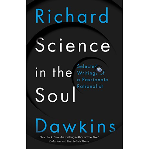 Science in the Soul: Selected Writings of a Passionate Rationalist cover