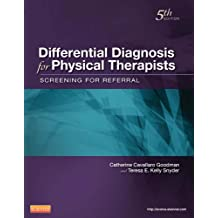 Differential Diagnosis for Physical Therapists- E-Book (Differential Diagnosis In Physical Therapy)