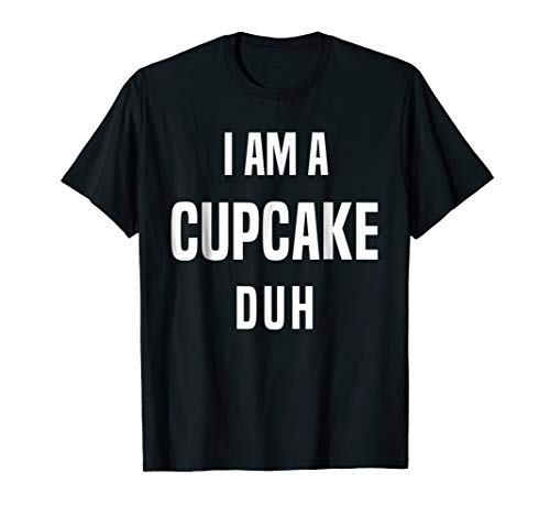 Cupcake Costume Shirt Funny Sarcastic Halloween