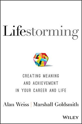 Lifestorming Creating Meaning Achievement Career