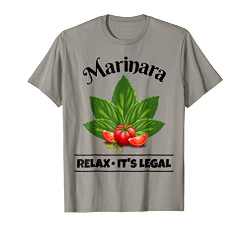 Marinara Relax It's Legal Basil Leaves and Tomatoes Italy Food Humor T-Shirt