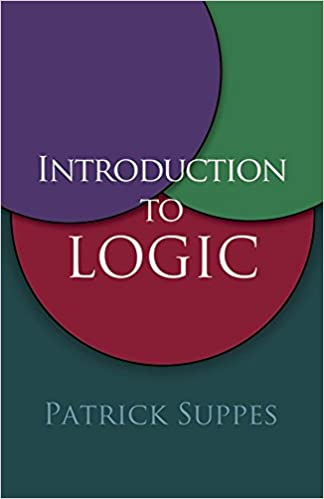 Introduction to logic dover books on mathematics patrick suppes introduction to logic dover books on mathematics patrick suppes mathematics 9780486406879 amazon books fandeluxe Image collections