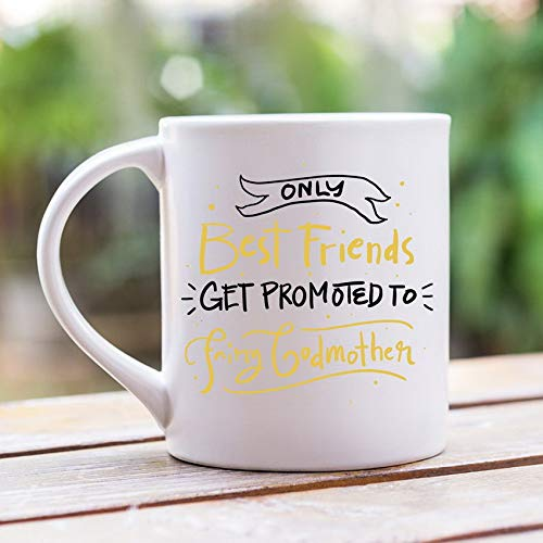 Ugtell 11oz Funny Coffee Mug Only Best Friends Get Promoted to Fairy Godmother, Will You Be My Godmother, Godmother Gift, Godmother Mug, 11 oz Teacup Clearance