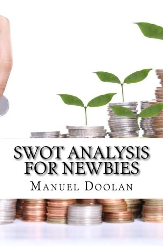 Swot Analysis For Newbies