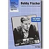 Bobby Fischer: Complete Games Of The American World Chess Champion-