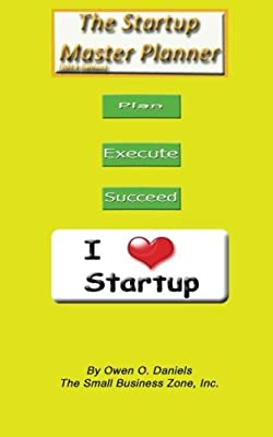 The Startup Master Planner 2013 Edition