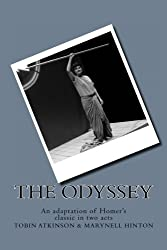 The Odyssey: An adaptation of Homer's classic in two acts