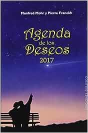 2017 Agenda Deseos (AGENDAS): Amazon.es: MANFRED MOHR ...