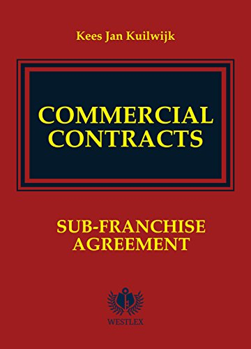 Commercial Contracts: Sub-Franchise Agreement (Agreement Templates Contract)