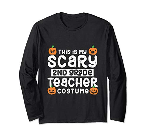 Halloween Class Party Ideas For 2nd Grade (2nd Grade Teacher Funny Halloween Costume Party Gift Long Sleeve)