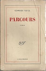 Parcours par Georges Navel