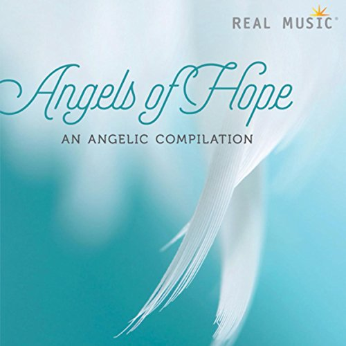 Angels of Hope - An Angelic Co...