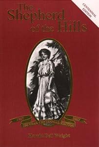 Paperback The Shepherd of the Hills, Centennial Edition Book