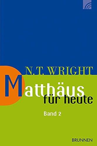 Matthäus Für Heute 2  Wright Neues Testament Für Heute