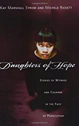 Daughters of Hope: Stories of Witness & Courage in the Face of Persecution