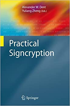 Book Practical Signcryption (Information Security and Cryptography)
